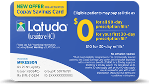 $15 Latuda® (lurasidone HCl) Copay Savings Card